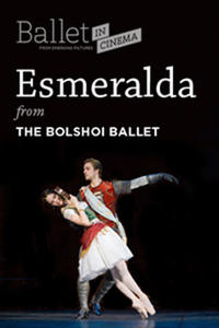 Bolshoi Ballet Presents Esmeralda Movie Poster