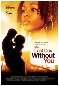 My Last Day Without You Movie Poster