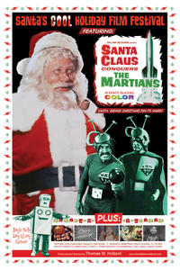 Santa's Cool Holiday Film Festival featuring Santa Claus Conquers the Martians Movie Poster