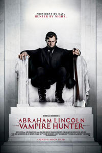 Abraham Lincoln: Vampire Hunter 3D Movie Poster