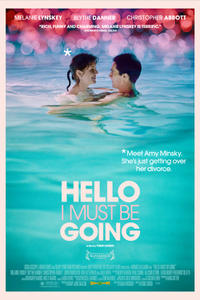 Hello I Must Be Going Movie Poster
