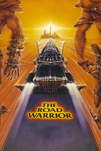 Alamo Drafthouse & Fandango Present – The Summer of 1982: The Road Warrior Movie Poster