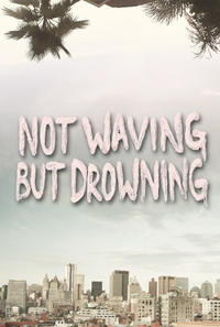 Not Waving But Drowning Movie Poster