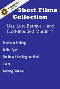 Lies, Lust, Betrayal and Cold-Blooded Murder  Movie Poster