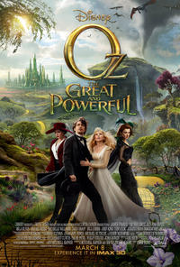 Oz The Great and Powerful An IMAX 3D Experience Movie Poster