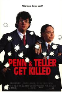 Play Dead / Penn And Teller Get Killed Movie Poster