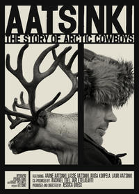 Aatsinki: The Story of Arctic Cowboys Movie Poster