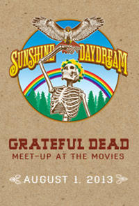 Grateful Dead Meet Up Sunshine Daydream Movie Poster