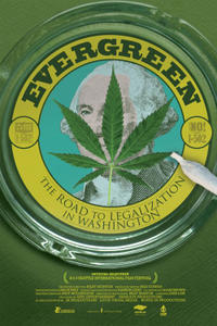 Evergreen: The Road to Legalization Movie Poster