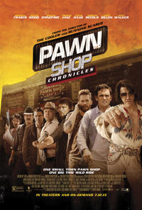 Pawn Shop Chronicles Movie Poster