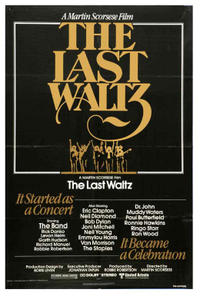 The Last Waltz / Ain't In It For My Health Movie Poster
