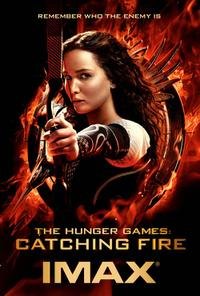 The Hunger Games: Catching Fire The IMAX Experience Movie Poster