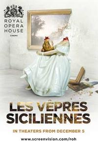 The Royal Opera House: Les Vepres Siciliennes Movie Poster