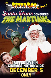RIffTrax Live: Santa Claus Conquers the Martians Movie Poster