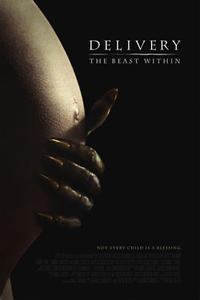 Delivery: The Beast Within Movie Poster