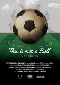 This Is Not A Ball Movie Poster