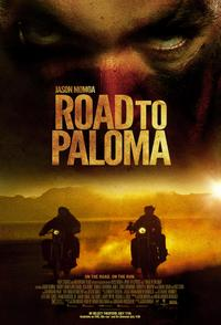 Road to Paloma Movie Poster