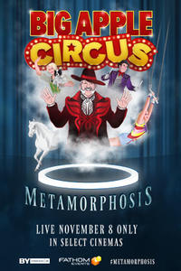 Big Apple Circus: Metamorphosis Movie Poster