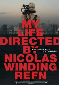 My Life Directed by Nicolas Winding Refn Movie Poster