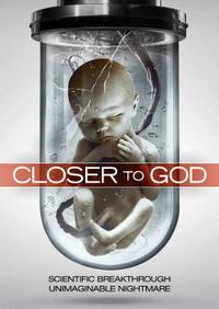 Closer to God Movie Poster