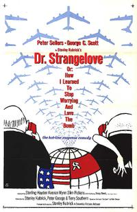 DR. STRANGELOVE OR: HOW I LEARNED TO STOP WORRYING Movie Poster