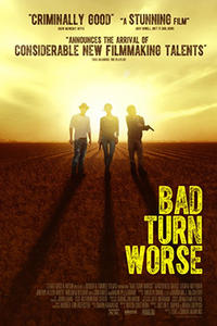 Bad Turn Worse Movie Poster