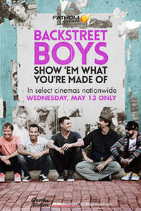 Backstreet Boys: Show 'Em What You're Made Of Movie Poster