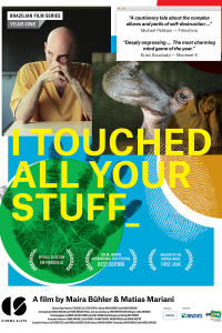 I Touched All Your Stuff Movie Poster