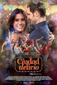 Ciudad Delirio  Movie Poster