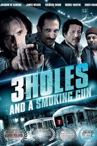 3 Holes and a Smoking Gun Movie Poster