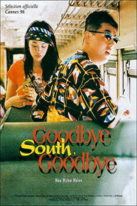 GOODBYE, SOUTH, GOODBYE / MILLENNIUM MAMBO Movie Poster