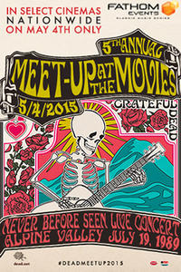 Grateful Dead Meet Up 2015 Movie Poster