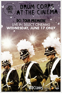 DCI 2015 Tour Premiere Movie Poster