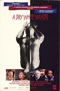 A DRY WHITE SEASON / SIMÉON Movie Poster