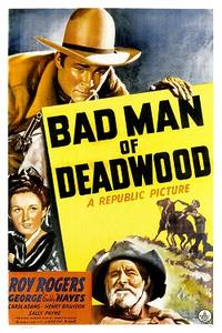 Bad Man of Deadwood (1941) Movie Poster