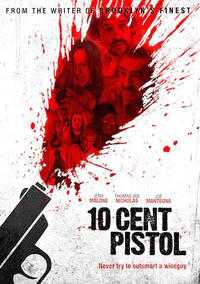 10 Cent Pistol Movie Poster