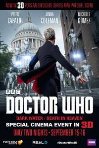 Doctor Who 3D: Dark Water/Death in Heaven Movie Poster