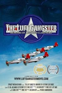 The Luft Gangster: Memoirs of a Second Class Hero Movie Poster