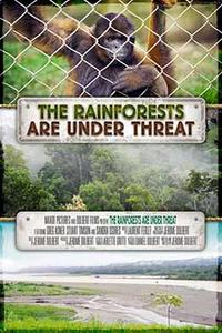 HFF 15: The Rainforests are Under Threat Movie Poster
