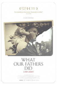 What Our Fathers Did: A Nazi Legacy Movie Poster