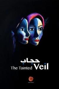 The Tainted Veil Movie Poster