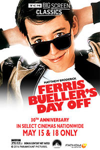 Ferris Bueller's Day Off (1986) presented by TCM Movie Poster