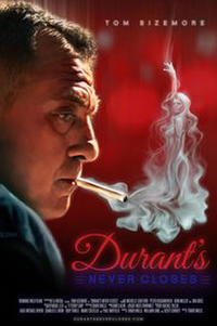 Durant's Never Closes Movie Poster