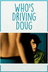Who's Driving Doug Movie Poster