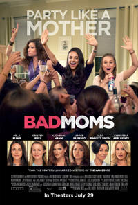 Bad Moms (2016) Movie Poster