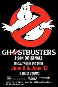 Fathom Presents: Ghostbusters (1984 Original) Movie Poster
