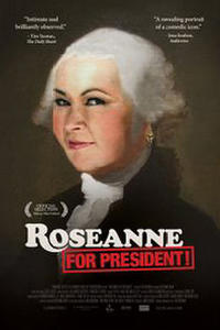 Roseanne for President! Movie Poster