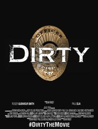 Dirty (2016) Movie Poster