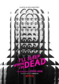 I'll Sleep When I'm Dead (2016) Movie Poster
