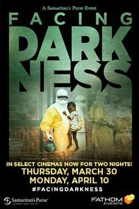 Samaritan's Purse pres. Facing Darkness Movie Poster